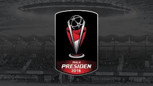 Jadwal Piala Presiden 2018 Jadwal Piala Presiden 2018