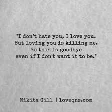 Long Term Love Quotes by I Don U0027t You I Love You But Loving You Is Killing Me So