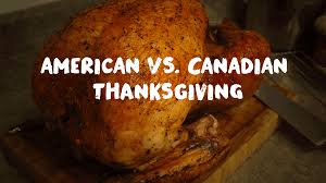 thanksgiving short stories 6 differences between canadian and american thanksgiving the