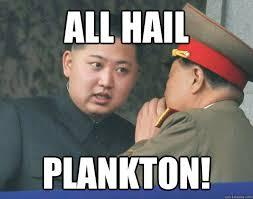 Hail Meme - all hail plankton misc quickmeme