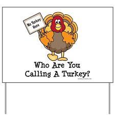 no turkey here thanksgiving yard sign by chrissyhstudios