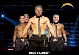 Magic Mike Meme - magic mike mccoy and your 2013 san diego chargers lobshots