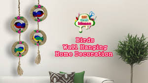 home decoration handmade ideas diy woolen birds wall hanging for home decoration ii diy craft