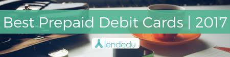 pre paid debit cards best prepaid debit cards in 2017 lendedu