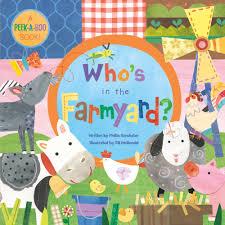 who u0027s in the farmyard bb peek a boo book phillis gershator