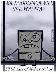 Doodle Bob Meme - 25 best memes about doodlebob nehoy doodlebob nehoy memes