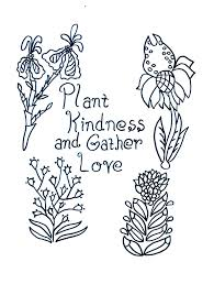 plant kindness gather love u2013 free coloring u2013 individual