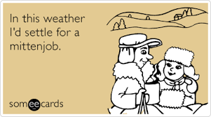 Sex Tumblr Memes - tkwppbcold weather mittenjob flirting ecards someecards png