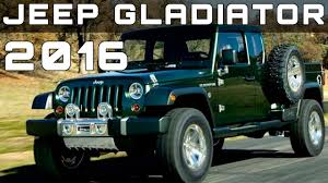 jeep gladiator 2016 2016 jeep gladiator review rendered price specs release date youtube