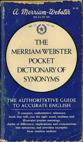 Meaning Of Antonym And Synonym The Merriam Webster Pocket Dictionary Of Synonyms Merriam Webster