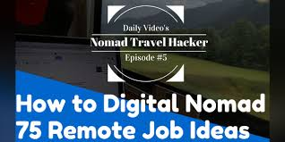 travel hacking images 75 job ideas to become a digital nomad nomad travel hacker jpg