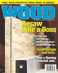 wood issue 245 march 2017 woodworking plan from wood magazine