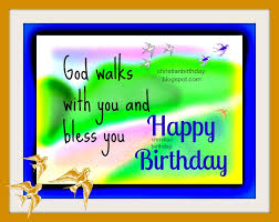 happy birthday god bless your way christian birthday free cards