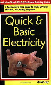 quick u0026 basic electricity a contractor u0027s easy guide to hvac