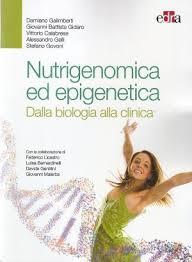 libreria scientifica nutrigenomica ed epigenetica galimberti calabrese libri di