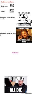 Create My Own Meme With My Own Picture - creating my own meme by ikoy meme center