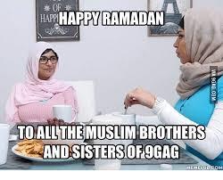 Funny Ramadan Memes - happy ramadan happi all the andsistersof9gag hemefu happy meme on