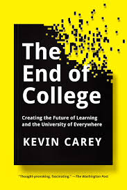 amazon com the end of college creating the future of learning