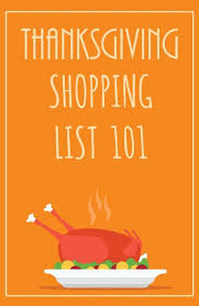 don t forget anything on your thanksgiving shopping list home ec 101
