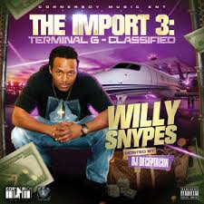 willy snypes the import 3 terminal g classified hosted by dj