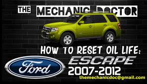 how to reset oil light ford escape 2007 2008 2009 2010 2011