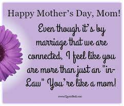Quotes For Mother S Day 35 Happy Mothers Day Quotes For Mother In Law Quoteskull