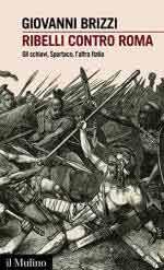 libreria militare roma libreria militare 63663 brizzi g ribelli contro roma gli