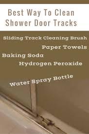 Best Thing To Clean Shower Doors Way To Clean Shower Door Tracks