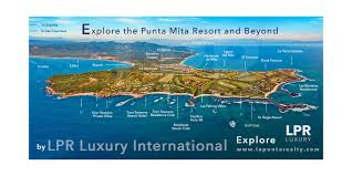 Mexico Resorts Map by Explore Lpr Luxury The Agency In Luxury Punta Mita Real Estate