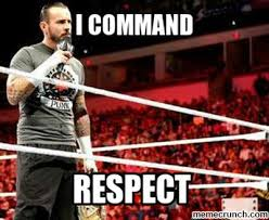 Cm Punk Meme - punk commands respect
