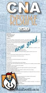 Recent Graduate Resume Example by Cna Resume Sample Resume Examples Pinterest Nursing Resume