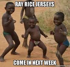 Ray Rice Memes - ray rice jerseys come in next week ray rice make a meme