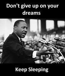 In Your Dreams Meme - dopl3r com memes dont give up on your dreams keep sleeping