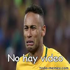 Meme Video - arraymeme de no hay video