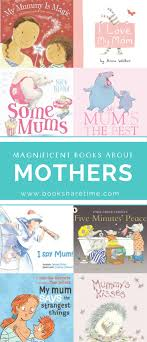 mothers day books magnificent picture books for s day book time