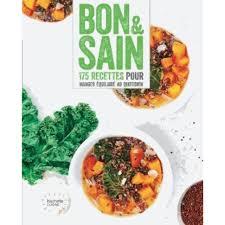 bon livre de cuisine bon sain livre cuisine bio santé cultura