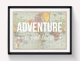 world map poster adventure is out there map of world print