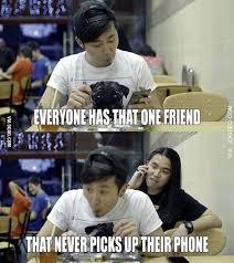 Friend Memes - everyone has that one friend meme