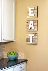 Kitchen Wall Decor Ideas Diy 587 Best Diy Home Decor Images On Pinterest Home Crafts And