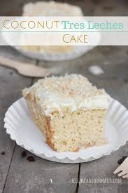 coconut tres leches cake jellibean journals