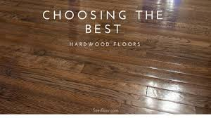 what type of hardwood flooring should i choose