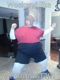 Fat Person Meme - fat guy party dance quickmeme