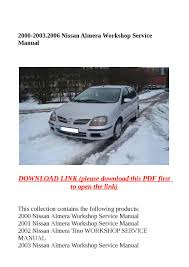 2000 2003 2006 nissan almera workshop service manual by molly issuu