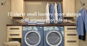 Utility Room Organization Unique Storage Ideas For Small Laundry Room Organization Mix Bold