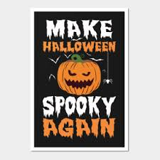 halloween funny posters and arts teepublic