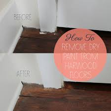 How To Get Paint Off Laminate Floor How To Get Paint Off Hardwood Floors Part 29 How To Get Paint