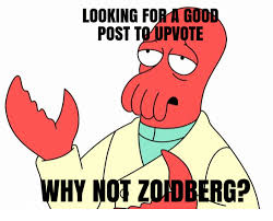 Why Not Zoidberg Meme - 25 best memes about why not zoidberg why not zoidberg memes