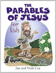 the parables of jesus for kids jim and vicki coy masaru horie