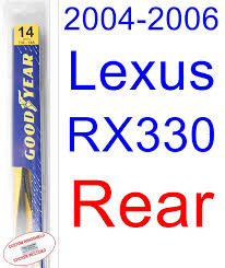 lexus rx330 gps update amazon com 2004 2006 lexus rx330 wiper blade rear goodyear
