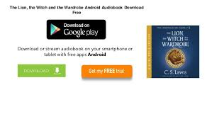 how to get free books on android free books android the the witch and the wardrobe c s lew